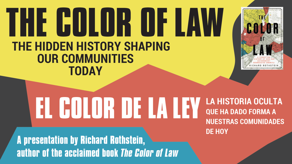 [EVENT] The Color of Law: The Hidden History Shaping Our Communities Today